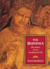 The Buddha: The Story of an Awakened Life - David Kherdian