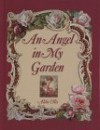 An Angel in My Garden - Alda Ellis