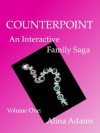 Counterpoint: An Interactive Family Saga - Alina Adams