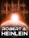 The Cat Who Walks Through Walls (Digital Audio) - Robert A. Heinlein