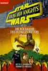 Star Wars. Young Jedi Knights 5. Rückkehr des dunklen Ritters. - Kevin J. Anderson, Rebecca Moesta