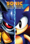 Sonic the Hedgehog Archives: Volume 10 - Archie Comics, Tracey Yardley, Sonic Scribes