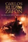El Palacio De La Medianoche (Spanish Edition) - Carlos Ruiz Zafón