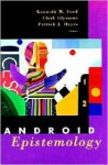 Android Epistemology - Kenneth M. Ford, Ken Ford, Clark N. Glymour