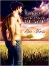 Woke Up in a Strange Place - Eric Arvin