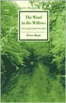 The Wind in the Willows: A Fragmented Arcadia - Peter Hunt