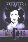 The Black Dahlia - James Ellroy