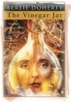The Vinegar Jar - Berlie Doherty