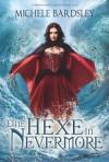 Eine Hexe in Nevermore (Broschiert) - Michele Bardsley
