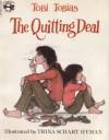 The Quitting Deal - Tobi Tobias, Trina Schart Hyman