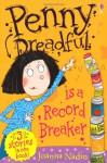 Penny Dreadful Is a Record Breaker - Joanna Nadin