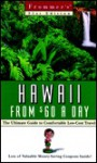 Frommer's Hawaii from $60 a Day - Will Tizard, Jeanette Foster
