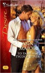To Tame Her Tycoon Lover - Ann Major
