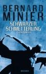 Schwarzer Schmetterling - Bernard Minier, Thorsten Schmidt