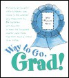 Now You're a Graduate - Colleen L. Reece