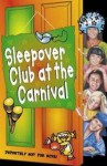 The Sleepover Club at the Carnival - Sue Mongredien