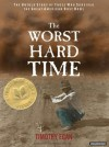 The Worst Hard Time: The Untold Story of Those Who Survived the Great American Dust Bowl - Timothy Egan, Patrick G. Lawlor, Patrick Lawlor