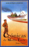 Cronicas de Media Tarde - Juan Farias