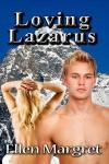 Loving Lazarus - Ellen Margret
