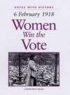 Women Win The Vote (Dates With History) - Brian Williams