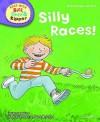 Silly Races! - Roderick Hunt, Alex Brychta