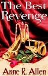 The Best Revenge - Anne R. Allen