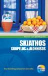 Skiathos, Skopelos & Alonnisos - Robin Gauldie, Thomas Cook Publishing