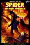 The Spider: The Iron Man War - Howard Hopkins, J. Anthony Kosar