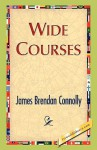 Wide Courses - James B. Connolly