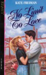 No Limit to Love - Kate Freiman
