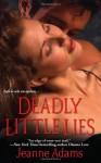 Deadly Little Lies - Jeanne Adams