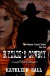 Ryelee's Cowboy - Kathleen Ball