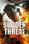 Sudden Threat - A.J. Tata