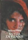 Кутија за писање - Milorad Pavić