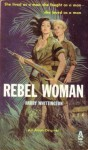 Rebel Woman - Harry Whittington
