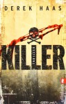 Killer - Derek Haas, Marlies Ruß