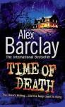 Time Of Death - Alex Barclay