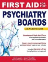 First Aid for the Psychiatry Boards (FIRST AID Specialty Boards) - Amin Azzam, Jason Yanofski, Tao T. Le