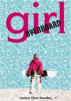 Girl Overboard - Justina Chen