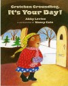 Gretchen Groundhog, It's Your Day! - Abby Levine