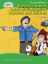 Every Kid's Guide to Laws That Relate to Parents and Children - Joy Berry