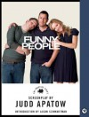 Funny People: The Shooting Script (Newmarket Shooting Script) - Judd Apatow, Jason Schwartzman