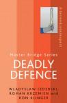 Deadly Defence - Wladyslaw Izdebski, Ron Klinger, Roman Krzemien