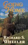 Going Home - Richard S. Wheeler