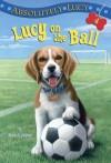 Lucy on the Ball - Ilene Cooper, David Merrell