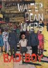 Bad Boy: A Memoir: A Memoir - Walter Dean Myers