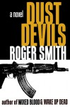 Dust Devils - Roger Smith