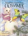 Gossamer - Stephen Cosgrove, Wendy Edelson