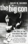 The Big Con - David W. Maurer