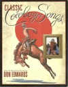 Classic Cowboy Songs from the Minstrel of the Range - Don Edwards